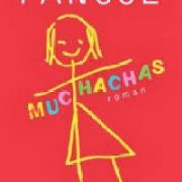 ¤ Chronique littéraire : Muchachas, Katherine Pancol ¤