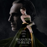 ¤ Cinéma : Phantom Thread ¤